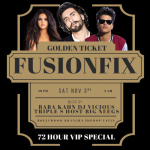Fusion Fix Sat Nov 3 – Golden Ticket Special